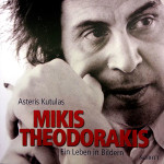 mikis-thedorakis-ein-leben-in-bildern-koutoulas-schott-musik-2010-cover1
