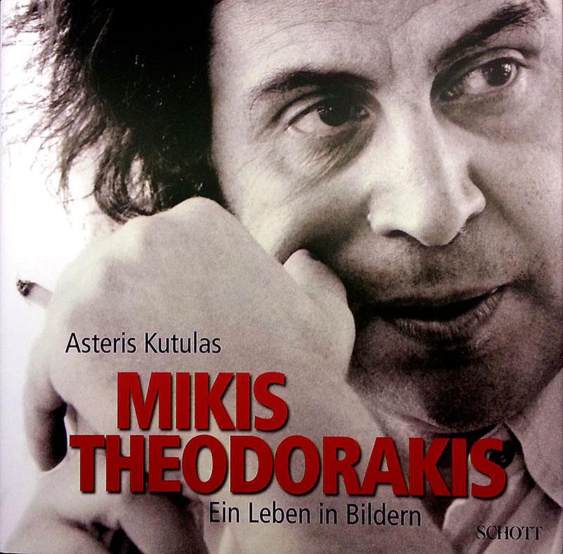 Buchtipp: Mikis Theodorakis – Ein Leben in Bildern, von Asteris Koutoulas