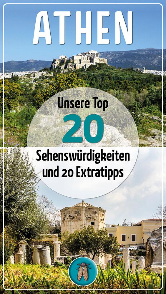 Athen Unsere Top 20 Sehenswürdigkeiten und 20 Extratipps_ol