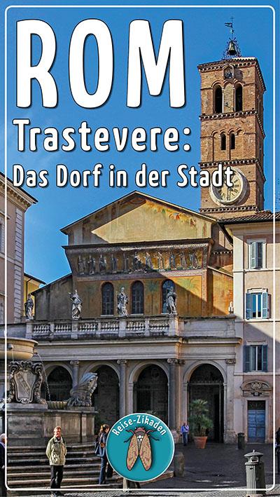 Städtereise Rom -Trastevere – Das Dorf in der Stadt-ol
