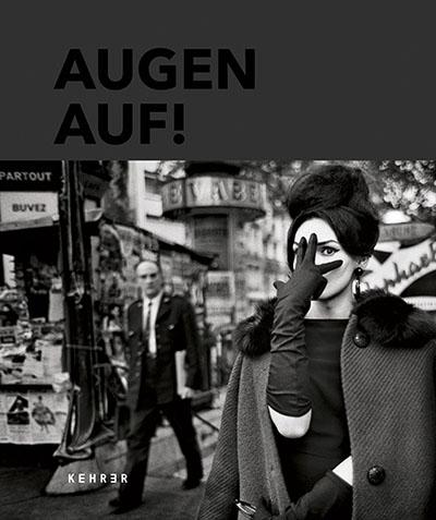 Augen Auf! 100 Jahre Leica Fotografie hans-michael koetzle bildband