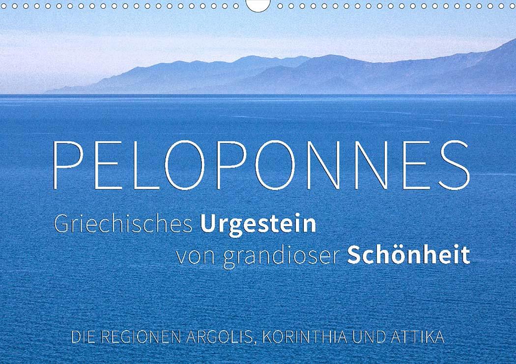 """Unser Fotokalender """"Peloponnes: Griechisches Urgestein von grandioser Schönheit"""""""