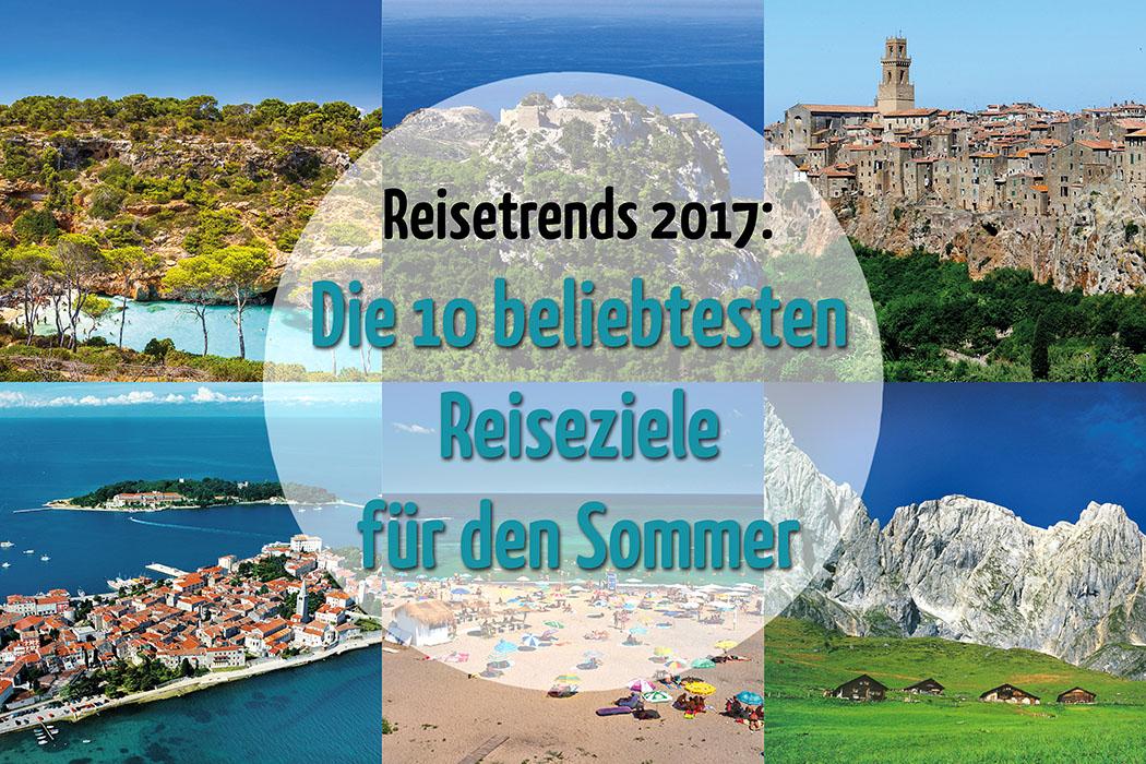 reisetrends2017 Spanien, Griechenland, Italien und Kroatien sind 2017 am beliebtesten.
