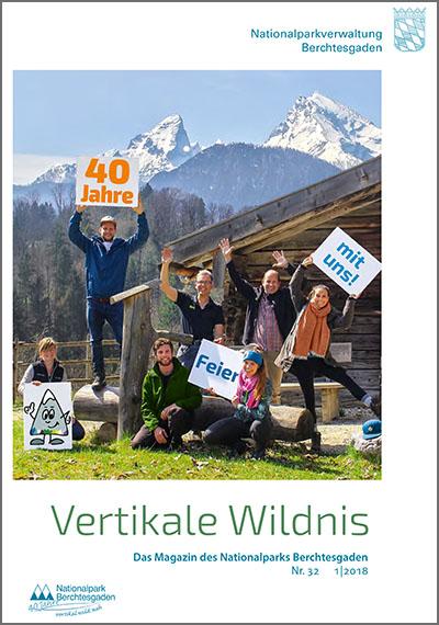 Vertikale Wildnis - Nr. 32 - 2|2018 Magazin des Nationalparks Berchtesgaden Nr. 32 von 2018.
