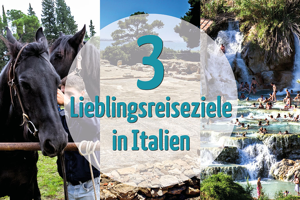 Unsere 3 Lieblingsreiseziele in Italien - reise-zikaden.de, Monika Hoffmann, Drei Lieblingsreiseziele in Italien, Blogparade, Impruneta, Insel Mozia, Saturnia.