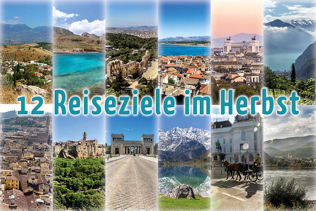 Urlaub im Herbst: 12 faszinierende Reiseziele in Europa. Was darf es sein?