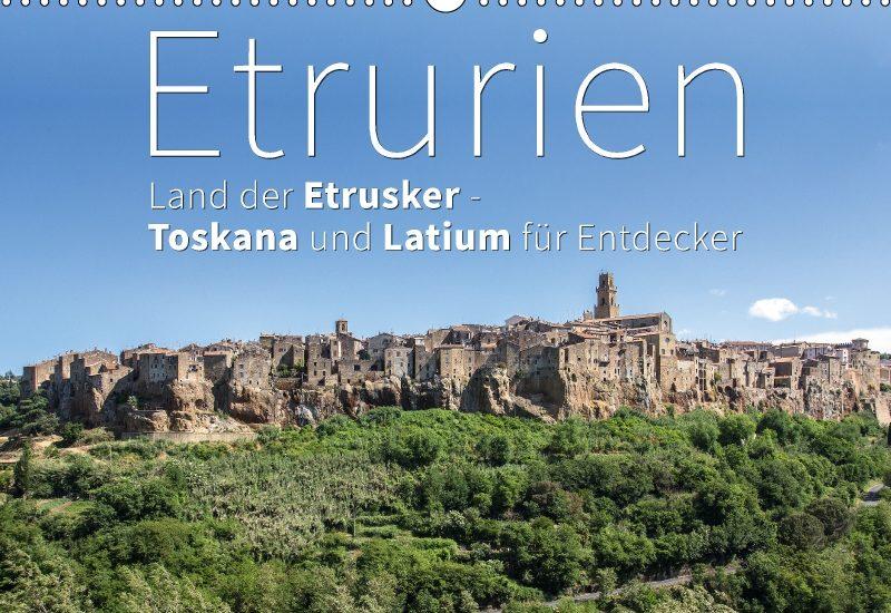 etrurien fotokalender kalender Fotokalender: Etrurien – Land der Etrusker, Toskana und Latium für Entdecker