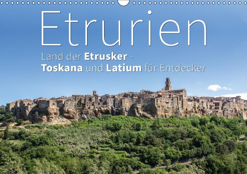 """etrurien fotokalender kalender - Fotokalender """"Etrurien: Land der Etrusker - Toskana und Latium für Entdecker""""."""