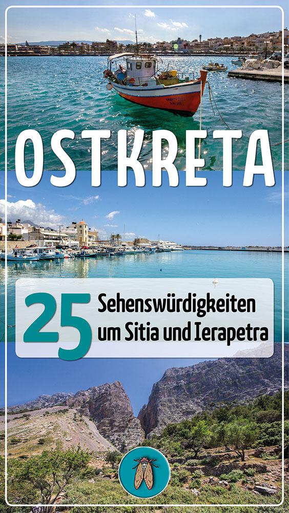 Ostkreta Unsere 25 Sehenswürdigkeiten um Sitia und Ierapetra-ol