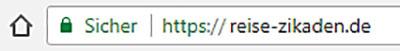 Spenden - Reise-Zikaden: Ist mir was wert - ssl_reise-zikaden.de_ol2 - So sieht in Zukunft reise-zikaden.de mit SSL-Verschlüsselung im Browser aus.