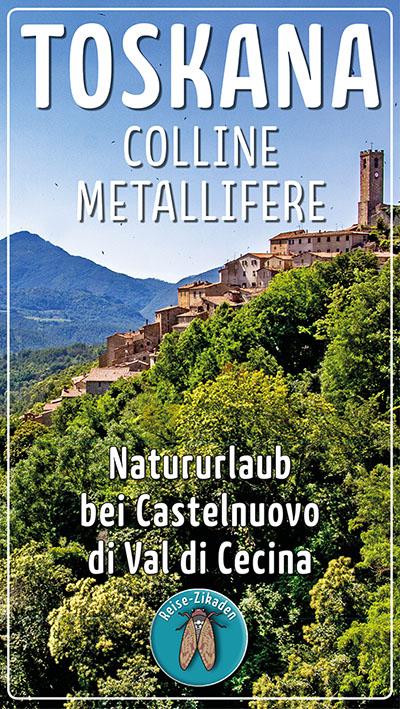 Toskana - Natururlaub in den Colline Metallifere bei Castelnuovo_ol