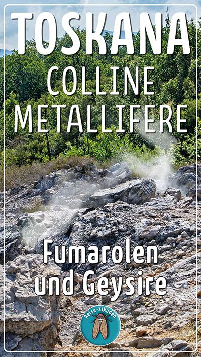 Toskana - Fumarolen und Geysire in den Colline Metallifere_ol
