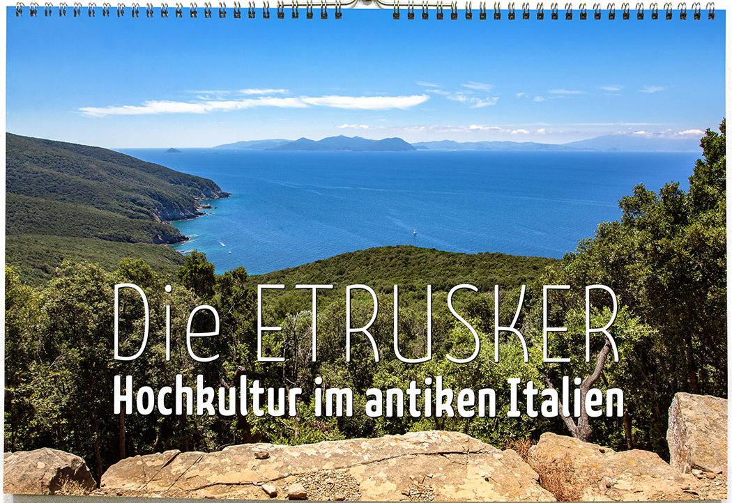 kalender etrusker toskana 2019_titel Fotokalender 2019: Die Etrusker – Hochkultur im antiken Italien