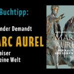 Marc Aurel – Der Kaiser und seine Welt, von Alexander Demandt_titel