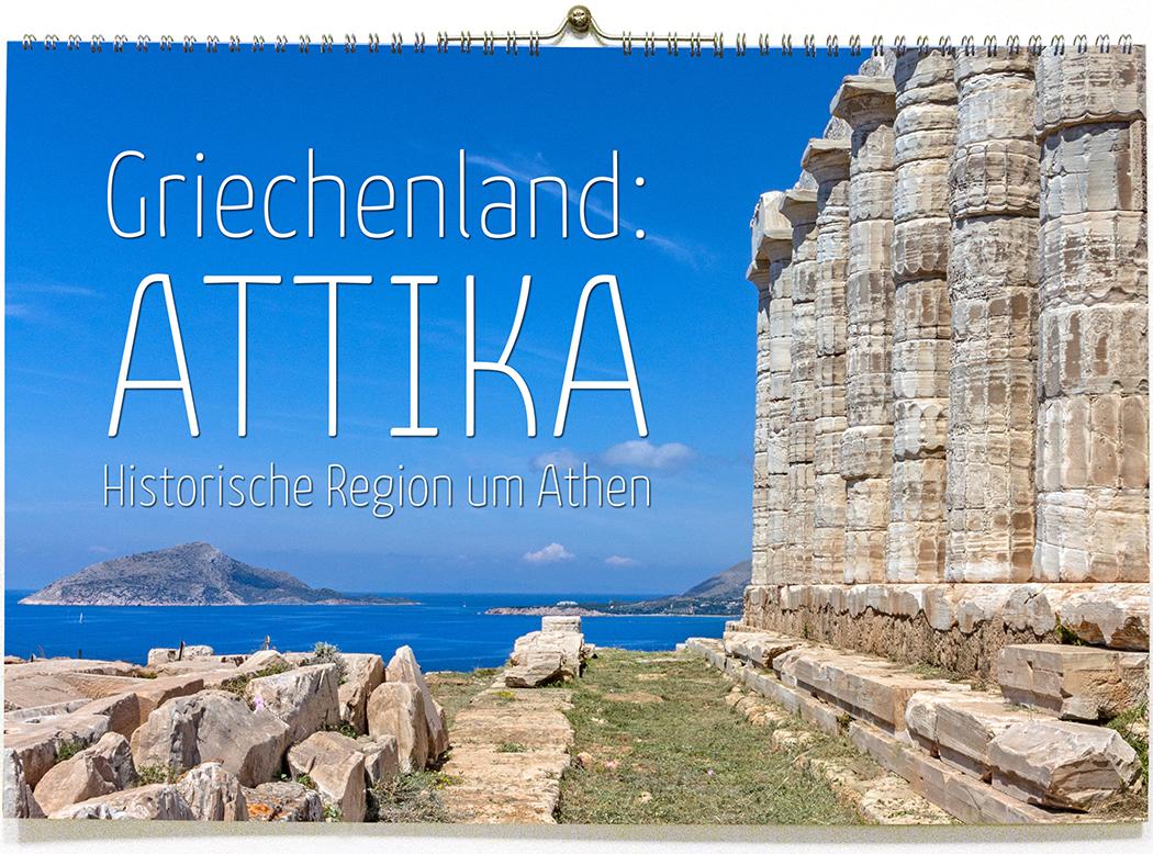 Fotokalender 2020 | Griechenland: Attika - Historische Region um Athen reise-zikaden, fotokalender, griechenland, attika, historische region um athen