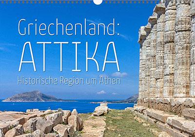 Unser Fotokalender für 2020 · Griechenland: Attika – Historische Region um Athen