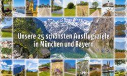 reise-zikaden.de, Unsere 25 schönsten Ausflugsziele in München