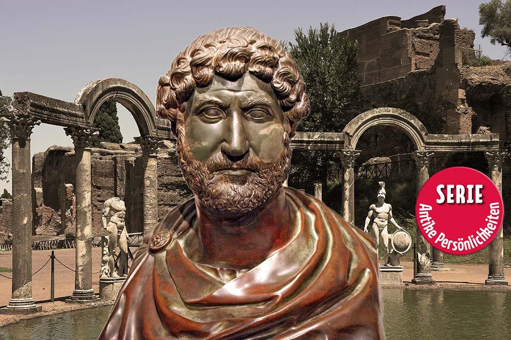 Wer war Kaiser Hadrian? Charakter und Kurzbiografie des Imperators (Teil 1)